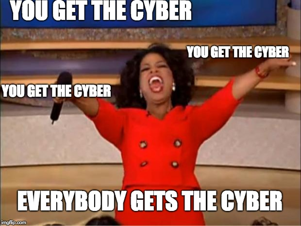 Cyber everything!